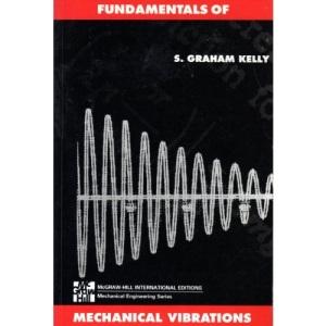 Fundamentals of Mechanical Vibrations