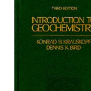 Introduction to Geochemistry -Ise (McGraw-Hill International Editions Series)