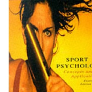 Sports Psychology: Concepts and Applications