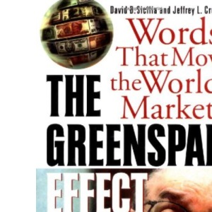 Greenspan Effect: Words That Move the World's Markets