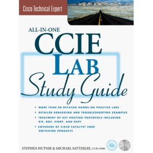 Cisco CCIE All-in-one Lab Study Guide (McGraw-Hill Technical Expert Series)