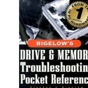 Bigelow's Drive and Memory Troubleshooting Pocket Reference (Hardware)