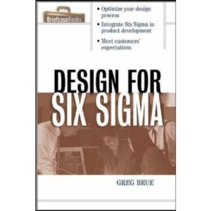 Design for Six Sigma (Briefcase Books Series)