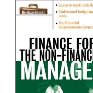 Finance for Non-Financial Managers: A Briefcase Book (Briefcase Books Series)