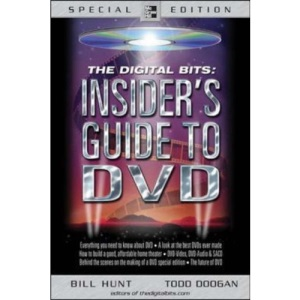 The Digital Bits: Insider's Guide to DVD (Digital Video and Audio)