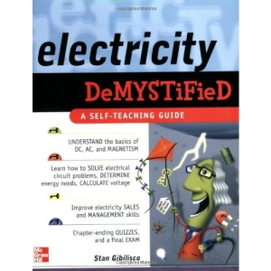Electricity Demystified: A Self-teaching Guide