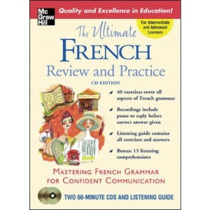 The Ultimate French Review and Practice (Book w/2CD's) (Uitimate Review and Reference Series)
