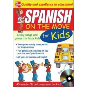 Spanish On The Move For Kids (1CD + Guide): Lively Songs and Games for Busy Kids