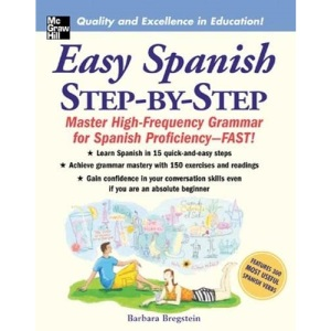 Easy Spanish Step-By-Step: Master High-frequency Grammar for Spanish Proficiency - Fast!