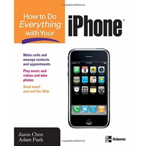 How to Do Everything with Your iPhone (CONSUMER APPL & HARDWARE - OMG)