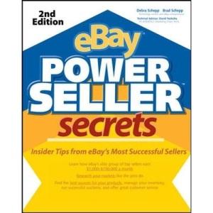 eBay Power Seller Secrets, 2E: Insider Tips from EBay's Most Successful Sellers: v. 2 E