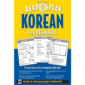 Read & Speak Korean for Beginners (Book w/Audio CD): The Easiest Way to Communicate Right Away!