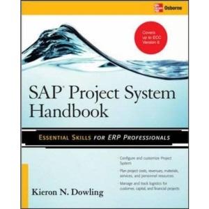 SAP® Project System Handbook: Essential Skills for ERP Professionals (Essential Skills (McGraw Hill))