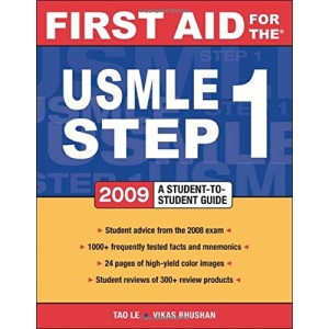 First Aid for the USMLE Step 1 2009: A Student to Student Guide (First Aid USMLE)