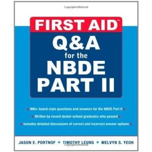 First Aid Q&A for the NBDE Part II (First Aid Series)