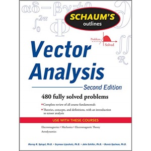 Schaum's Outline of Vector Analysis, 2ed (Schaum's Outline Series)