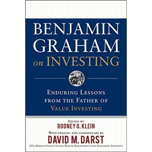 Benjamin Graham on Investing: Enduring Lessons from the Father of Value Investing (PROFESSIONAL FINANCE & INVESTM)