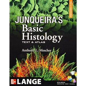 Junqueira's Basic Histology, 12th Edition: Text and Atlas