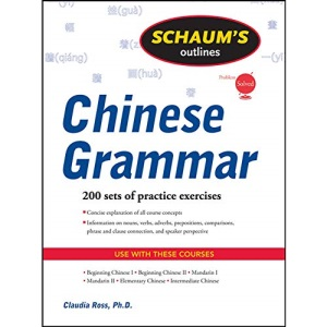 Schaum's Outline of Chinese Grammar (Schaum's Outlines)