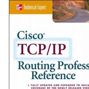 Cisco TCP/IP Professional Reference (McGraw-Hill Technical Expert)