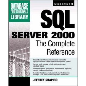 SQL Server 2000: The Complete Reference (Database Pro library)