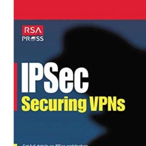 Ipsec Securing VPNs (RSA Press S.)