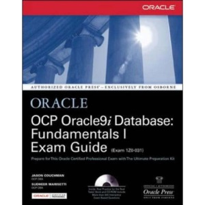 OCP Oracle9i Database: Fundamentals I Exam Guide (Osborne Oracle Press Series)