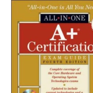 A+ Certification All-in-One Exam Guide, 4/e