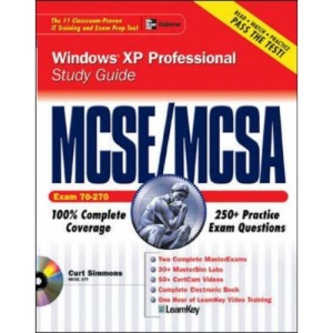 MCSE Windows XP Professional Study Guide (Exam 70-270) (Certification Press)