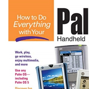How to Do Everything with Your Palm Handheld (HTDE)