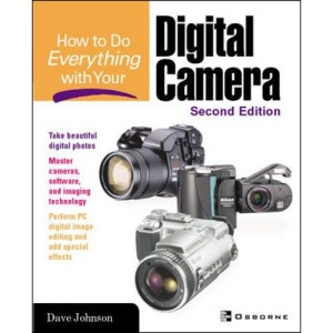 How to Do Everything with Your Digital Camera 2/e