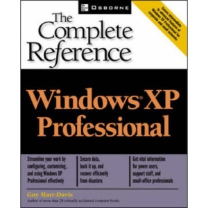 Windows(R) XP Professional: The Complete Reference