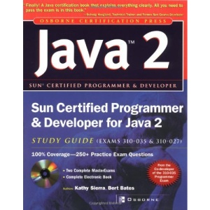 Sun Certified Programmer & Developer for Java 2 Study Guide (Exam 310-035 & 310-027)