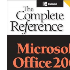 Microsoft Office 2003: The Complete Reference (Osborne Complete Reference Series)
