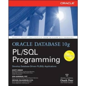 Oracle Database 10g PL/SQL Programming (Osborne Oracle Press Series)
