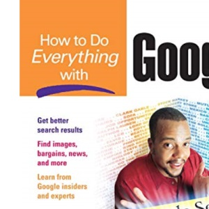 How to Do Everything with Google (HTDE)