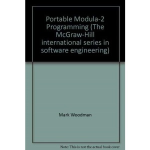 Portable Modula-2 Programming (The McGraw-Hill international series in software engineering)