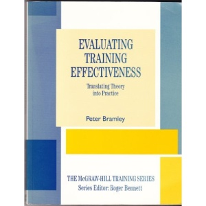 Evaluating Training Effectiveness (The McGraw-Hill training series)