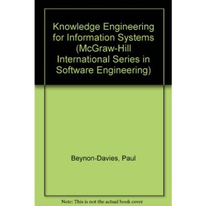 Knowledge Engineering for Information Systems (McGraw-Hill International Series in Software Engineering)