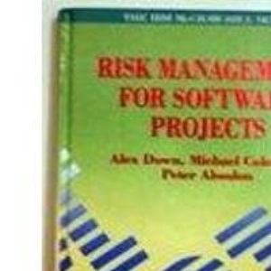 Risk Management for Software Projects (IBM McGraw-Hill)
