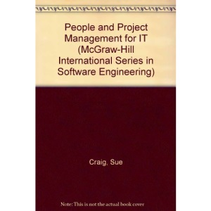 People and Project Management for IT (McGraw-Hill International Series in Software Engineering)