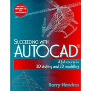 Succeeding with AutoCAD