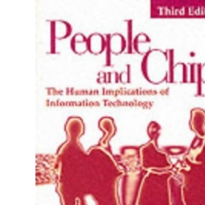People and Chips: Human Implications of Information Technology
