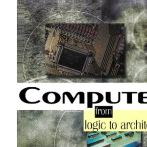 Computers: from Logic to Architecture, 2nd ed.