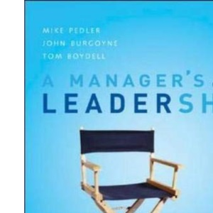A MANAGER'S GUIDE TO LEADERSHI