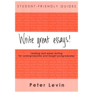 Write Great Essays!: Student-friendly Guide: Student-friendly Guide, Version for Shrinkwraps