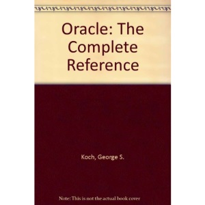 Oracle: The Complete Reference