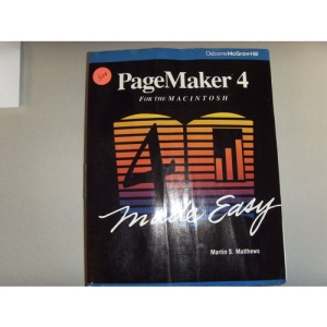 Pagemaker 4 for the Macintosh Made Easy