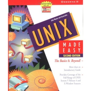Unix Made Easy: The Basics and Beyond!