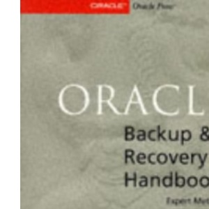Oracle 8 Backup and Recovery Handbook (Oracle Press Series)